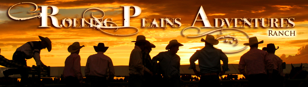 Welcome to Rolling Plains Adventures - RANCH